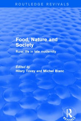 Food, Nature and Society: Rural Life in Late Modernity, 1st Edition (Hardback) book cover