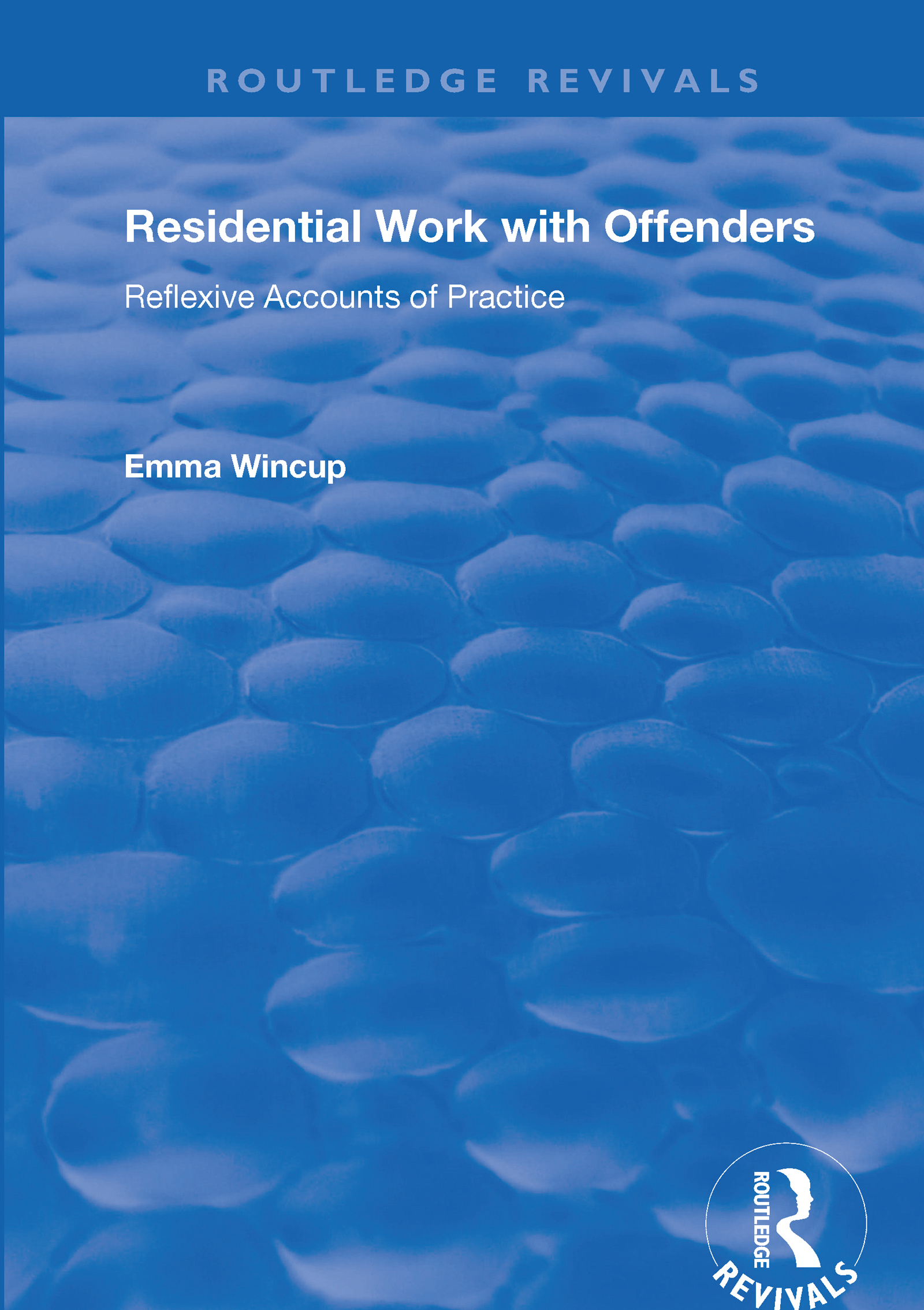 Residential Work with Offenders