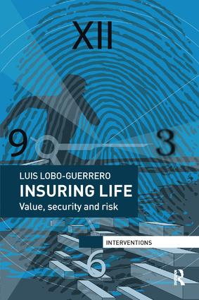 Insuring Life: Value, Security and Risk book cover