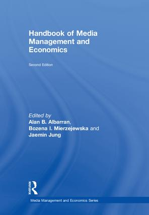 Handbook of Media Management and Economics: 2nd Edition (Hardback) book cover