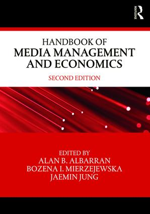 Handbook of Media Management and Economics book cover