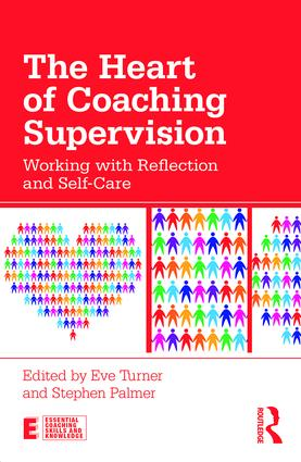 The Heart of Coaching Supervision