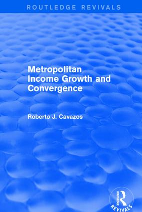 Metropolitan Income Growth and Convergence: 1st Edition (Hardback) book cover