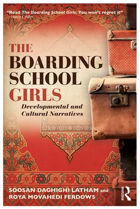 The Boarding School Girls: Developmental and Cultural Narratives, 1st Edition (Paperback) book cover