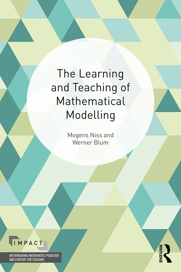 The Learning and Teaching of Mathematical Modelling book cover