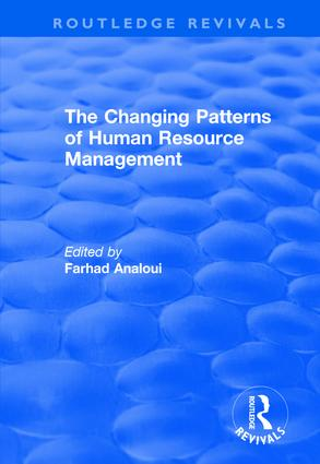 The Changing Patterns of Human Resource Management: 1st Edition (Hardback) book cover