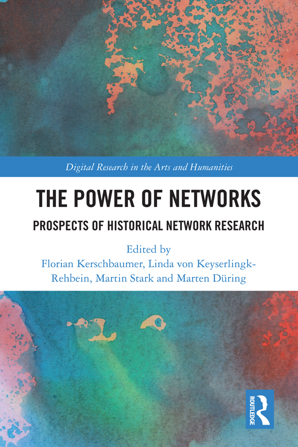 The Power of Networks: Prospects of Historical Network Research book cover