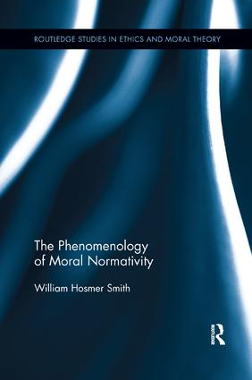 The Phenomenology of Moral Normativity book cover