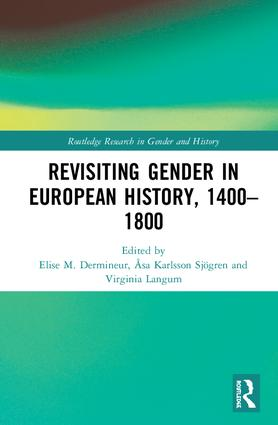 Revisiting Gender in European History, 1400–1800 (Hardback) book cover
