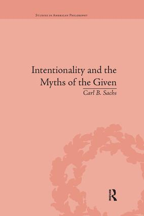 Intentionality and the Myths of the Given