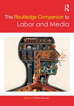 The Routledge Companion to Labor and Media book cover