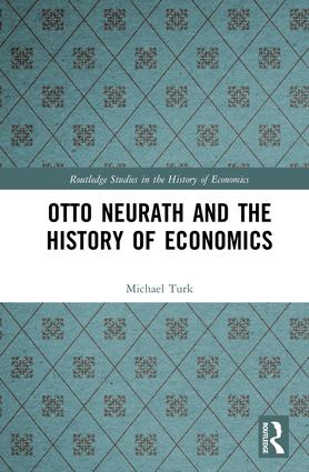 Otto Neurath and the History of Economics: 1st Edition (Hardback) book cover