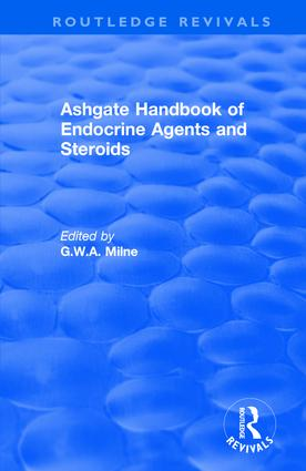 Ashgate Handbook of Endocrine Agents and Steroids