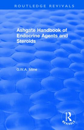 Ashgate Handbook of Endocrine Agents and Steroids: 1st Edition (Hardback) book cover