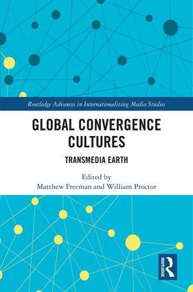 Global Convergence Cultures: Transmedia Earth book cover
