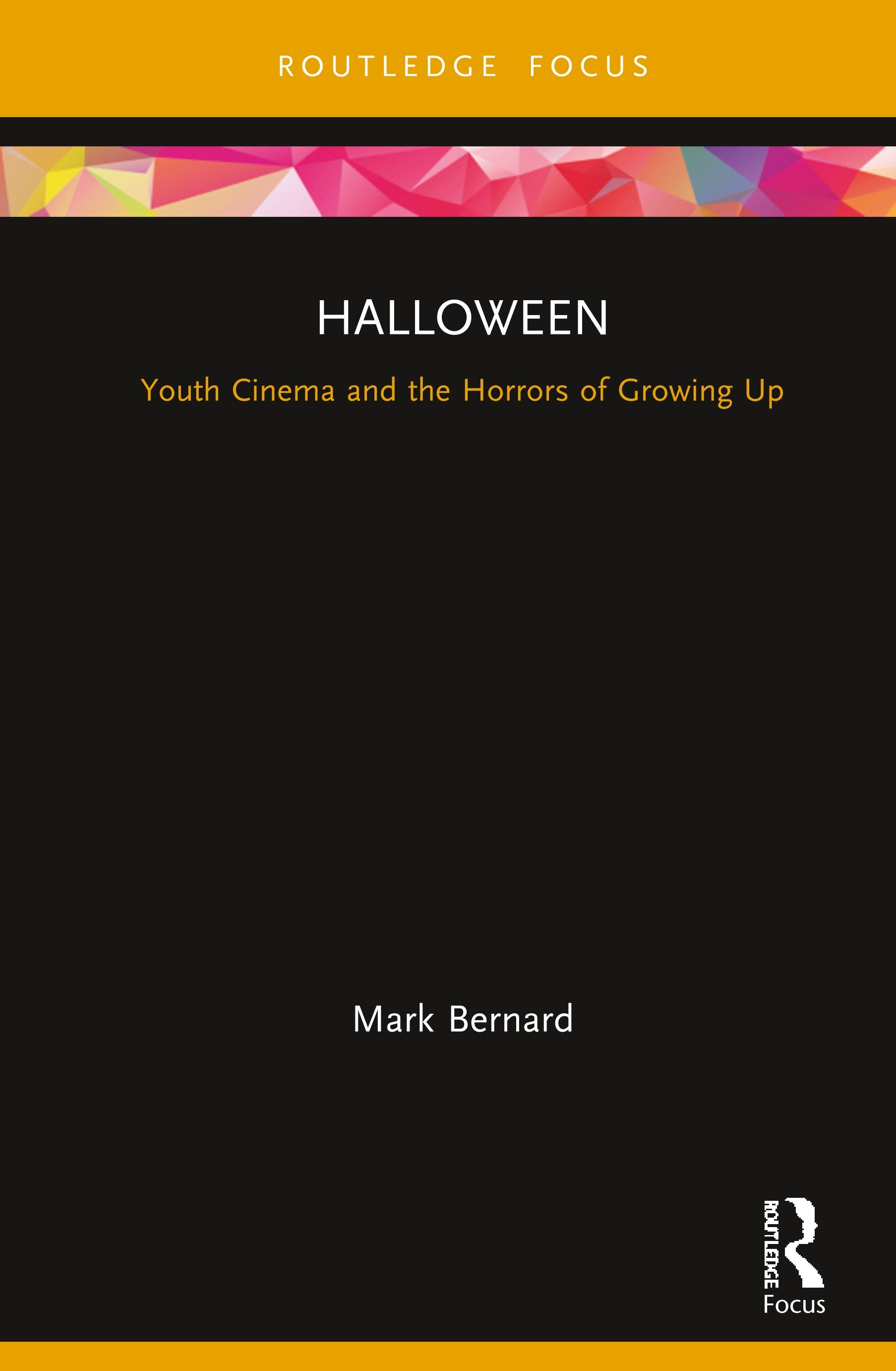 Halloween: Youth Cinema and the Horrors of Growing Up book cover