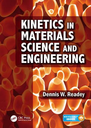 Kinetics in Materials Science and Engineering: 1st Edition (Hardback) book cover