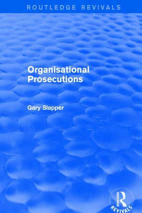 Organisational Prosecutions: 1st Edition (Hardback) book cover