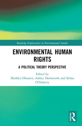 Environmental Human Rights: A Political Theory Perspective book cover
