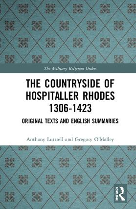 The Countryside Of Hospitaller Rhodes 1306-1423: Original Texts And English Summaries, 1st Edition (Hardback) book cover