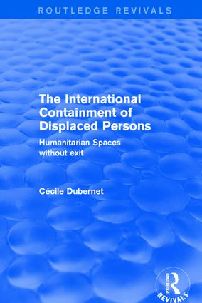Revival: The International Containment of Displaced Persons (2001)