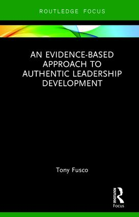 An Evidence-based Approach to Authentic Leadership Development book cover