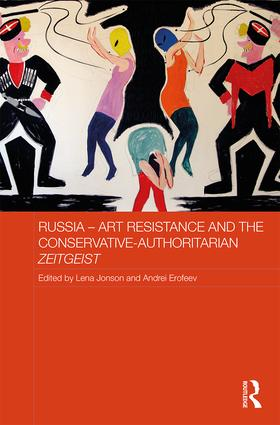 Russia - Art Resistance and the Conservative-Authoritarian Zeitgeist book cover