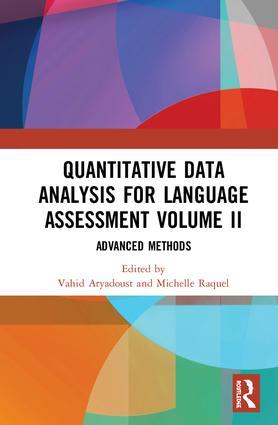 Quantitative Data Analysis for Language Assessment Volume II: Advanced Methods book cover