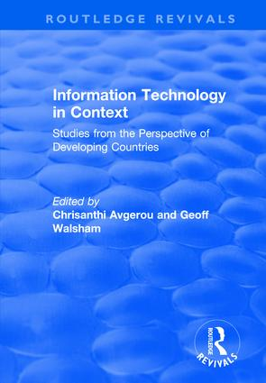 Information Technology in Context: Studies from the Perspective of Developing Countries: Studies from the Perspective of Developing Countries, 1st Edition (Hardback) book cover