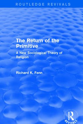 Revival: The Return of the Primitive (2001): A New Sociological Theory of Religion, 1st Edition (Paperback) book cover
