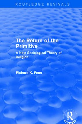 Revival: The Return of the Primitive (2001): A New Sociological Theory of Religion book cover