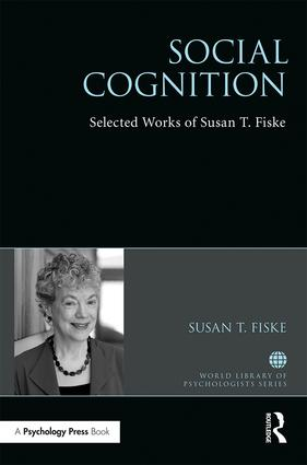 Social Cognition: Selected Works of Susan Fiske book cover