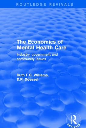 The Economics of Mental Health Care: Industry, Government and Community Issues, 1st Edition (Hardback) book cover