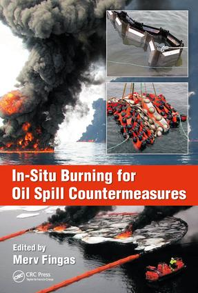 In-Situ Burning for Oil Spill Countermeasures: 1st Edition (Hardback) book cover