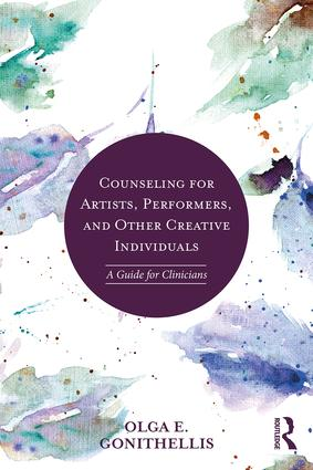 Counseling for Artists, Performers, and Other Creative Individuals: A Guide For Clinicians, 1st Edition (Paperback) book cover