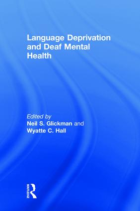 Language Deprivation and Deaf Mental Health book cover