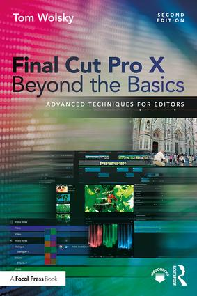 Final Cut Pro X Beyond the Basics: Advanced Techniques for Editors, 2nd Edition (Paperback) book cover