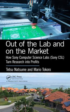 Out of the Lab and On the Market: How Sony Computer Science Labs (SonyCSL) Turn Research into Profits, 1st Edition (Hardback) book cover