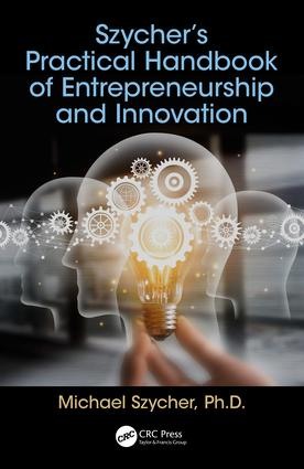 Szycher's Practical Handbook of Entrepreneurship and Innovation book cover