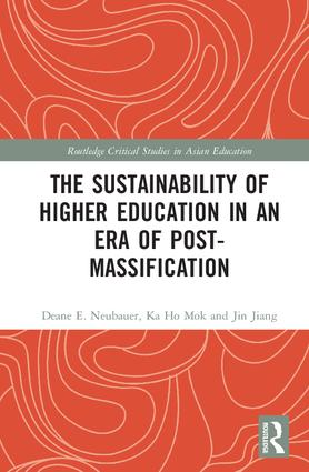 The Sustainability of Higher Education in an Era of Post-Massification: 1st Edition (Hardback) book cover