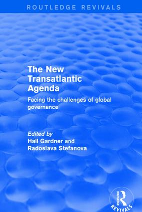 Revival: The New Transatlantic Agenda (2001): Facing the Challenges of Global Governance, 1st Edition (Hardback) book cover
