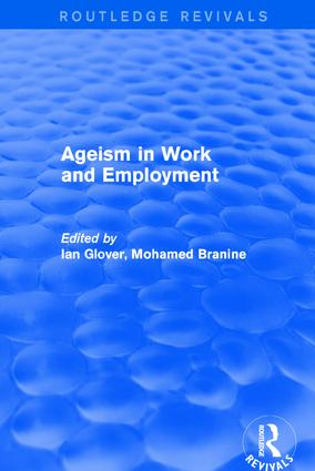 Ageism in Work and Employment: 1st Edition (Hardback) book cover