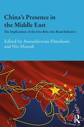 China's Presence in the Middle East: The Implications of the One Belt, One Road Initiative, 1st Edition (Hardback) book cover