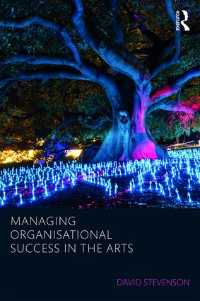 Managing Organisational Success in the Arts book cover