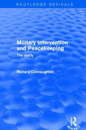 Revival: Military Intervention and Peacekeeping: The Reality (2001): The Reality, 1st Edition (Paperback) book cover