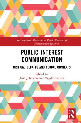 Public Interest Communication: Critical Debates and Global Contexts book cover