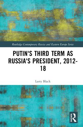 Putin's Third Term as Russia's President, 2012-18 book cover