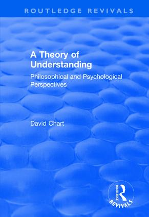 A Theory of Understanding: Philosophical and Psychological Perspectives book cover