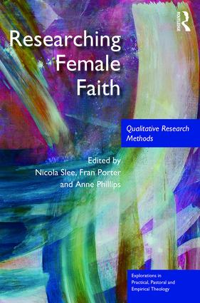 Researching Female Faith: Qualitative Research Methods, 1st Edition (Hardback) book cover