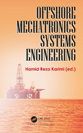 Offshore Mechatronics Systems Engineering: 1st Edition (Hardback) book cover